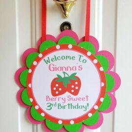 strawberry birthday door sign